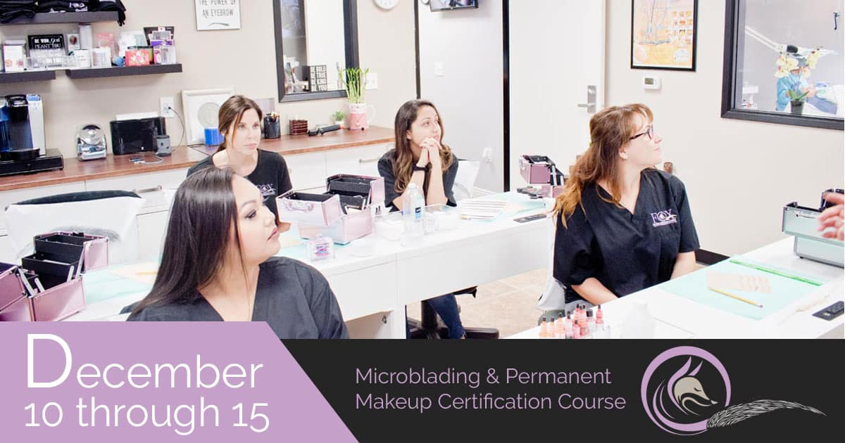 Permanent Makeup Certification Course Fox Microblading Academy